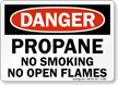 Danger Propane No Smoking Sign