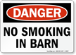 No Smoking In Barn OSHA Danger Sign
