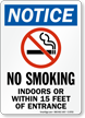 Notice No Smoking Indoor Entrance Sign