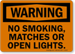 No Smoking Matches Or Open Lights Sign