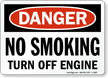 Danger No Smoking Off Engine Sign