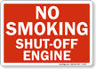 No Smoking Shut-Off Engine (white text on red)