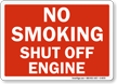 No Smoking Shut Off Engine Sign