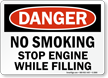 No Smoking Stop Engine While Filling Sign