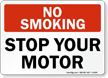 No Smoking Stop Your Motor