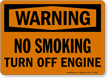 Warning: No Smoking Turn Off Engine