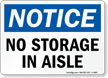 No Storage In Aisle OSHA Notice Sign