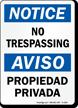 Notice Aviso No Trespassing Bilingual Sign