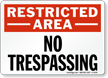 Restricted Area No Trespassing Sign