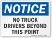 No Truck Drivers Beyond This Point OSHA Notice Sign