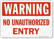 Unauthorized Person Keep Out Sign