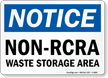 Non Rcra Waste Storage Area Notice Sign