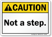 Not A Step ANSI Caution Sign