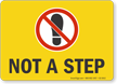 Not A Step Floor Safety Sign