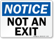 Notice Not An Exit Sign