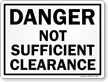 Not Sufficient Clearance Railroad Danger Sign