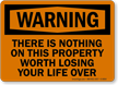 There Is Nothing On This Property Sign