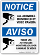 Activities Monitored By Video Camera Bilingual Sign