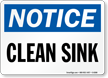 Notice Clean Sink Sign