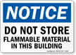 Notice Do Not Store Sign