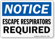 Escape Respirators Required Sign