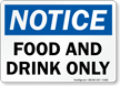 Notice Food And Drink Sign