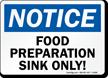 Notice Food Separation Sink Sign