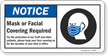 Notice Mask Or Facial Covering Required Sign