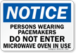 Persons Wearing Pacemakers Do not Enter Sign