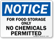 Notice No Chemicals Permitted Sign