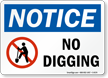 Notice No Digging Sign