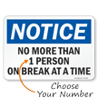 Notice No More Than Select Your No. Of Persons On Break Sign