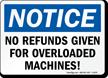Notice No Refunds Sign