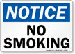 Notice: No Smoking