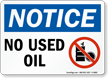 OSHA Notice No Used Oil With Graphic Sign