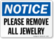 Notice Please Remove Jewelry Sign