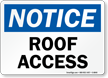 Roof Access Sign