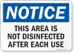 Notice This Area Is Not Disinfected After Each Use Sign