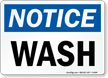 Notice Wash Sign
