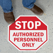 Stop - Authorized Personnel Only