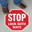 Stop - Look Both Ways