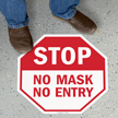 Stop - No Mask, No Entry