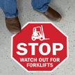 Stop - Watch for Forklifts