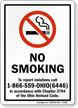 NO SMOKING To report violations call Sign