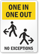 One In One Out No Exceptions Social Distancing Sign