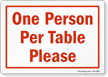 One Person Per Table Please Social Distancing Sign