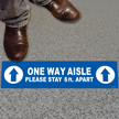 One Way Aisle, Please Stay 6ft Apart (Blue)