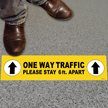 One Way Traffic, Please Stay 6ft Apart (Yellow)