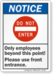 Only Employees Beyond This Point ANSI Notice Sign