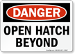Open Hatch Beyond Danger Sign
